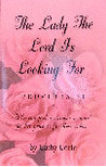 The Lady the Lord is Looking For