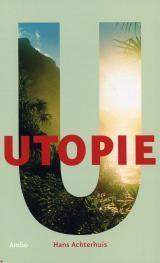 Utopie by Hans Achterhuis