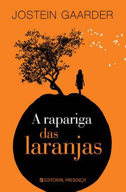 A Rapariga das Laranjas by Jostein Gaarder