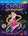 Cyber Adventure (Kecil-kecil Punya Karya)