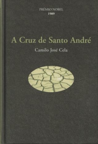 A Cruz de Santo André by Camilo José Cela