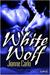White Wolf (White Wolf, #1)