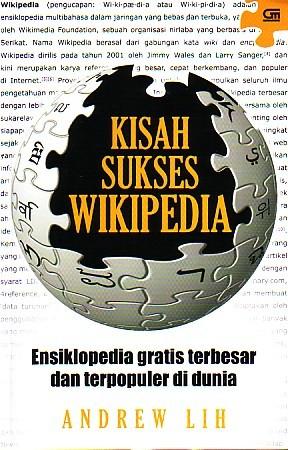 Kisah Sukses Wikipedia: Ensiklopedia Gratis Terbesar dan Terpopuler di Dunia