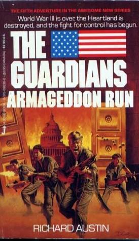 Armageddon run the guardians book 5 by richard austin 1988864 malvernweather Images