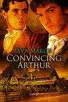 Convincing Arthur (London Legal, #1)