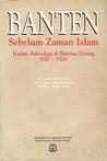 Banten Sebelum Zaman Islam: Kajian Arkeologi di Banten Girang 932? - 1526