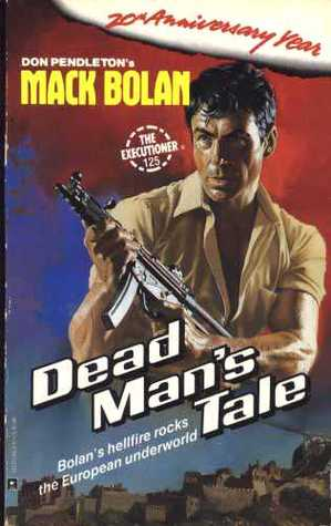 Dead Man's Tale (Mack Bolan The Executioner, #125)