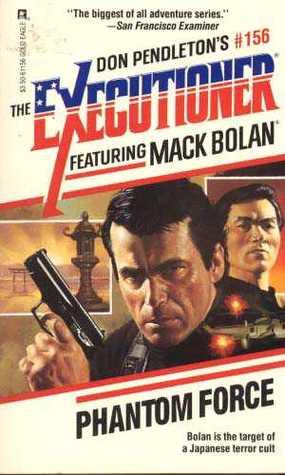 Phantom Force (Mack Bolan The Executioner, #156)