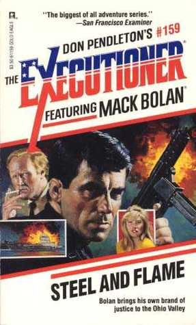 Steel And Flame Mack Bolan The Executioner 159 By Carl Furst