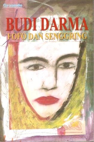 Fofo dan Senggring by Budi Darma