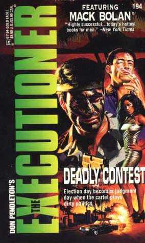 Deadly Contest (Mack Bolan The Executioner, #194)