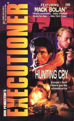 Hunting Cry (Mack Bolan The Executioner, #206)
