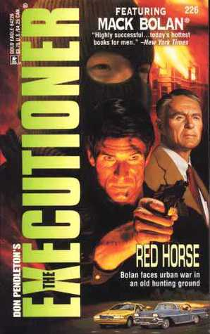Red Horse (Mack Bolan The Executioner, #226)