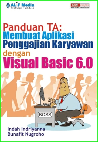 Panduan TA: Membuat Aplikasi Penggajian Karyawan dengan Visual Basic 6.0