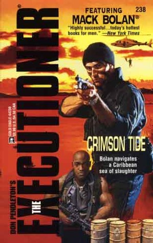 Crimson Tide (Mack Bolan The Executioner, #238)