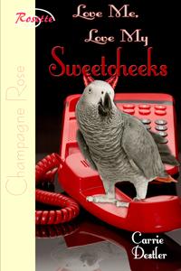 Love me, Love my Sweetcheeks