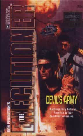 Devil's Army (Mack Bolan The Executioner, #284)