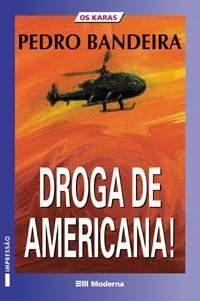 Droga de Americana!
