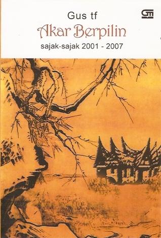 akar-berpilin-sajak-sajak-2001-2007