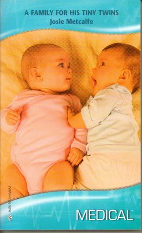 A Family for his Tiny Twins (Harlequin Medical Romance 391)