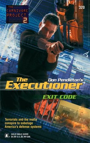 Exit Code (Mack Bolan The Executioner, #320)