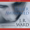 Lover Awakened (Black Dagger Brotherhood, #3)