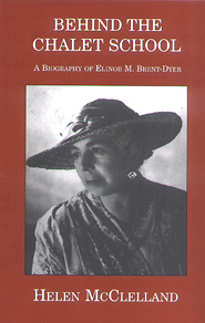 Behind the Chalet School: A Biography of Elinor M.Brent-Dyer Descargar Amazon eBooks en Kobo