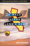 A Walk Along Land's End: Discovering California's Unknown Coast