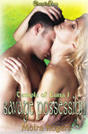 Savage Possession (Temple of Luna, #1)