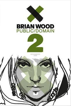 Public Domain 2 by Brian Wood