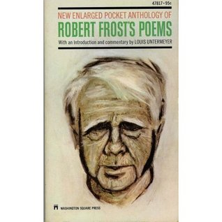 New Enlarged Pocket Anthology of Robert Frost's Poems