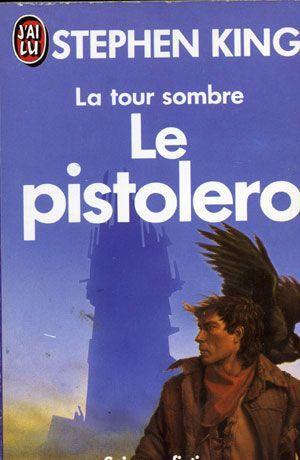 Le Pistolero (La Tour sombre, #1)