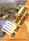 100 Wonders of the World - The Finest Treasures of Civilization and Nature on Five Continents