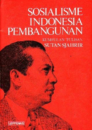 Sosialisme Indonesia Pembangunan: Kumpulan Tulisan