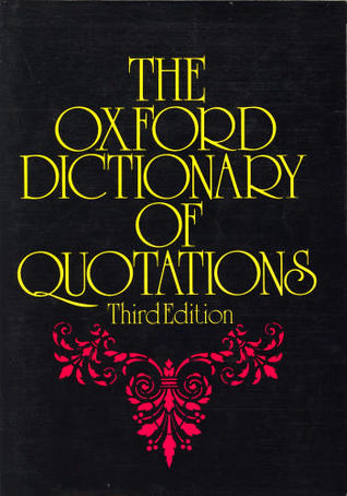the oxford dictionary of quotations by oxford university press