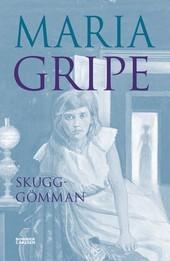 Skugg-gömman by Maria Gripe