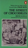The Street of Crocodiles by Bruno Schulz