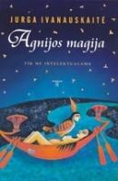 Agnijos magija: Romanas tik ne intelektualams