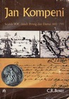 Jan Kompeni: Sejarah Voc dalam Perang dan Damai 1602-1799