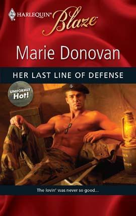 Her Last Line of Defense (Uniformly Hot! #9) (Harlequin Blaze #493)