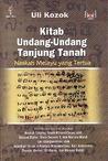 Kitab Undang-Undang Tanjung Tanah: Naskah Melayu yang Tertua