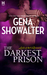 The Darkest Prison (Lords of the Underworld, #3.5) by Gena Showalter