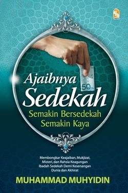 Ajaibnya Sedekah by Muhammad Muhyidin
