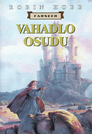 Vahadlo osudu (Farseer, #2 part 1/3)