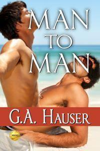Man To Man by G.A. Hauser