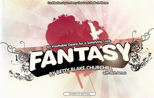 Fantasy - An Insatiable Desire for a Satisfying Love