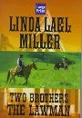 The Lawman by Linda Lael Miller