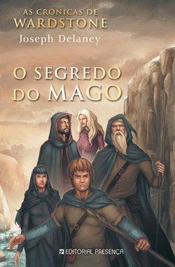 O Segredo do Mago by Joseph Delaney