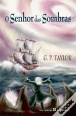O Senhor das Sombras by G.P. Taylor