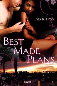 Best Made Plans by Nia K. Foxx